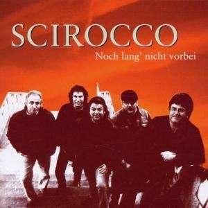 Scirocco-Noch-Lange-Nicht-Vorbei-Cover